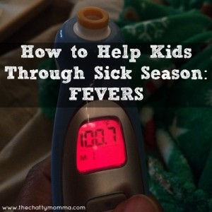 How to Help Kids Through Sick Season: Fevers [GIVEAWAY ends 1/14]