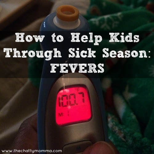 The Chatty Momma Kids Sick Season Fevers