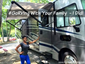 You Should #GoRVing With Your Family  – I Did!