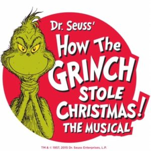 DR. SEUSS' HOW THE GRINCH STOLE CHRISTMAS! THE MUSICAL – Flash Ticket #Giveaway (closed)