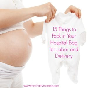 15 Things to Pack in Your Hospital Bag for Labor and Delivery