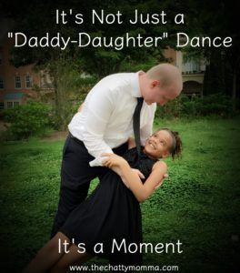 It's Not Just a Daddy-Daughter Dance, It's a Moment