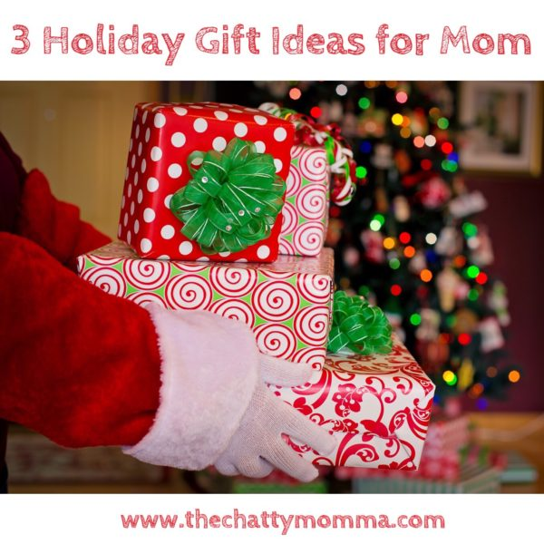 The Chatty Momma Holiday Gifts for Moms